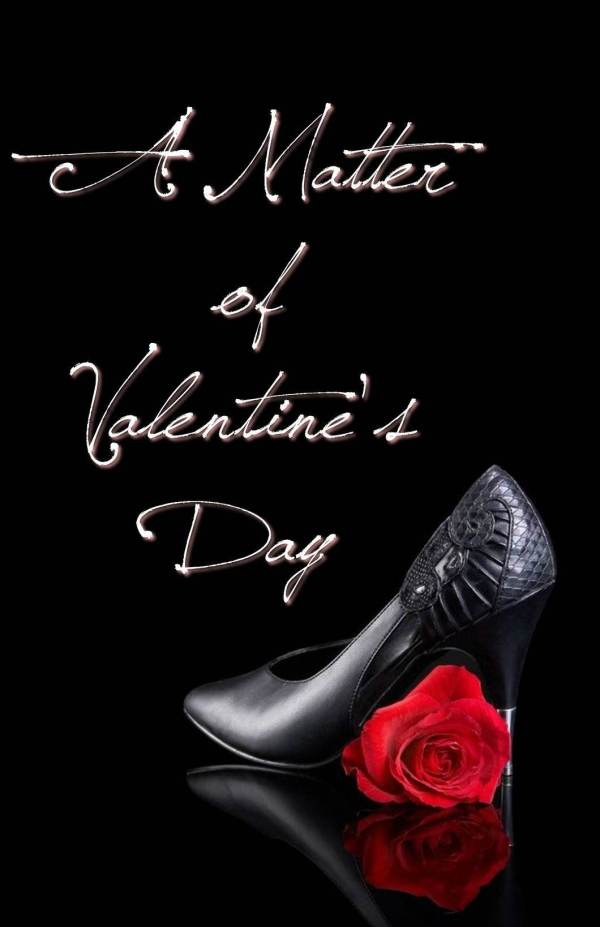 A Matter of Valentine's Day