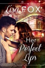 Her Perfect Lips, Contemporary Romance